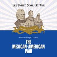 Mexican-American War - Jeffrey Rogers Hummel - audiobook