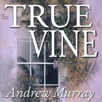 True Vine - Andrew Murray - audiobook