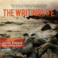 Writing Life - Annie Dillard - audiobook