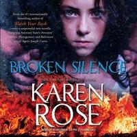 Broken Silence - Karen Rose - audiobook