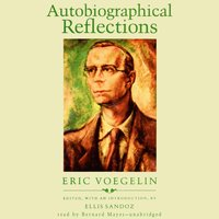 Autobiographical Reflections - Eric Voegelin - audiobook