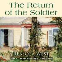 Return of the Soldier - Rebecca West - audiobook