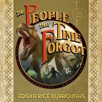 People That Time Forgot - Edgar Rice Burroughs - audiobook