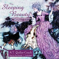Sleeping Beauty and Other Fairy Tales from the Old French - A. T. Quiller-Couch - audiobook