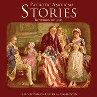 Patriotic American Stories - various authors - audiobook
