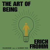 Art of Being - Erich Fromm - audiobook