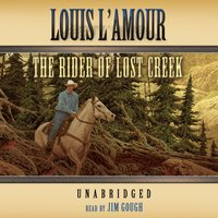 Rider of Lost Creek - Louis L'Amour - audiobook