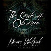 Castle of Otranto - Horace Walpole - audiobook