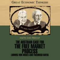 Austrian Case for the Free Market Process - Dr. William Peterson - audiobook