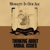 Thinking about Moral Issues - Dr. Richard DeGeorge - audiobook