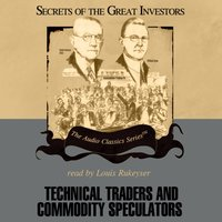 Technical Traders and Commodity Speculators - Lyn M. Sennholz - audiobook