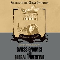 Swiss Gnomes and Global Investing - Ron Holland - audiobook
