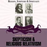 Skepticism and Religious Relativism - Prof. Nicholas Capaldi - audiobook