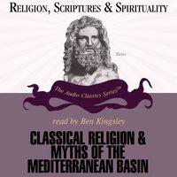 Classical Religions and Myths of the Mediterranean Basin - Jon David Solomon - audiobook