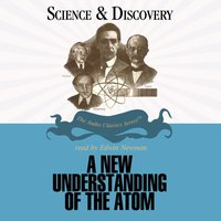 New Understanding of the Atom - Prof. John T. Sanders - audiobook