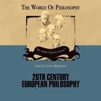 Twentieth Century European Philosophy - Prof. Ed Casey - audiobook