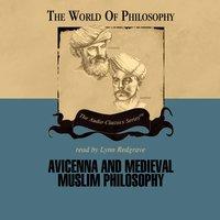 Avicenna and Medieval Muslim Philosophy - Prof. Thomas Gaskill - audiobook