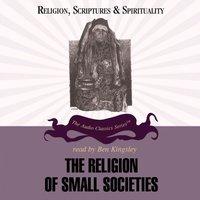 Religion of Small Societies - Ninian Smart - audiobook