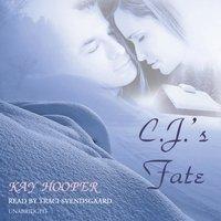 C. J.'s Fate - Kay Hooper - audiobook