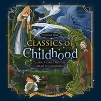 Classics of Childhood, Vol. 1