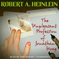 Unpleasant Profession of Jonathan Hoag - Robert A. Heinlein - audiobook
