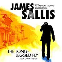 Long-Legged Fly - James Sallis - audiobook