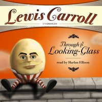 Through the Looking-Glass and What Alice Found There - Lewis Carroll - audiobook