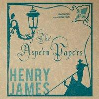 Aspern Papers - Henry James - audiobook