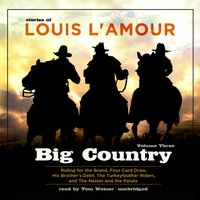 Big Country, Vol. 3 - Louis L'Amour - audiobook