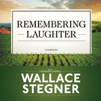 Remembering Laughter - Wallace Stegner - audiobook