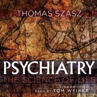 Psychiatry - Thomas Szasz - audiobook
