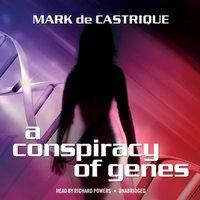 Conspiracy of Genes - Mark de Castrique - audiobook