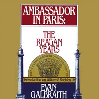 Ambassador in Paris - Evan Galbraith - audiobook