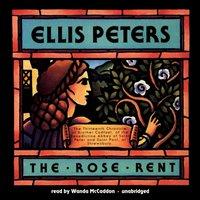 Rose Rent - Ellis Peters - audiobook