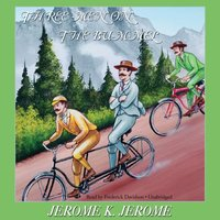 Three Men on the Bummel - Jerome K. Jerome - audiobook