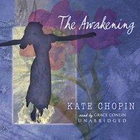 Awakening - Kate Chopin - audiobook