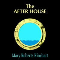After House - Mary Roberts Rinehart - audiobook