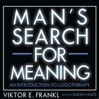 Man's Search for Meaning - Viktor E. Frankl - audiobook