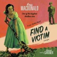Find a Victim - Ross Macdonald - audiobook