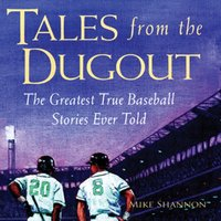 Tales from the Dugout - Mike Shannon - audiobook