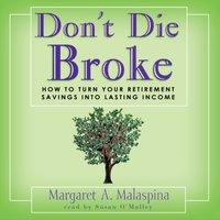Don't Die Broke - Margaret A. Malaspina - audiobook