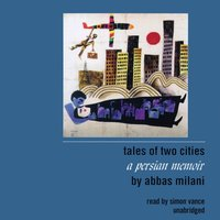 Tales of Two Cities - Abbas Milani - audiobook