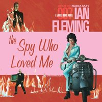 Spy Who Loved Me - Ian Fleming - audiobook