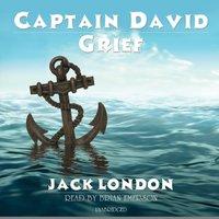 Captain David Grief - Jack London - audiobook
