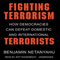Fighting Terrorism - Benjamin Netanyahu - audiobook