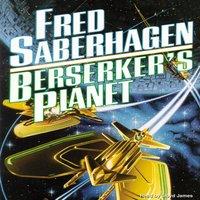 Berserker's Planet - Fred Saberhagen - audiobook