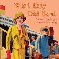 What Katy Did Next - Susan Coolidge - audiobook
