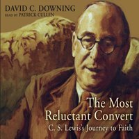 Most Reluctant Convert - David C. Downing - audiobook