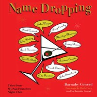 Name Dropping - Barnaby Conrad - audiobook