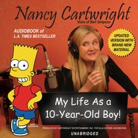 My Life as a 10-Year-Old Boy! - Nancy Cartwright - audiobook